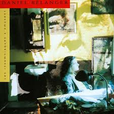 Daniel Bélanger, Les insomniaques s'amusent, Audiogram, 1992